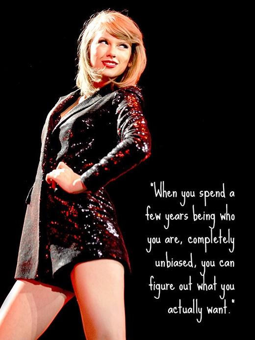 'Khi bạn dành ra một vài năm để trở thành con người thật sự của bạn, hoàn toàn khách quan, bạn có thể tìm ra điều bạn thật sự muốn'.
