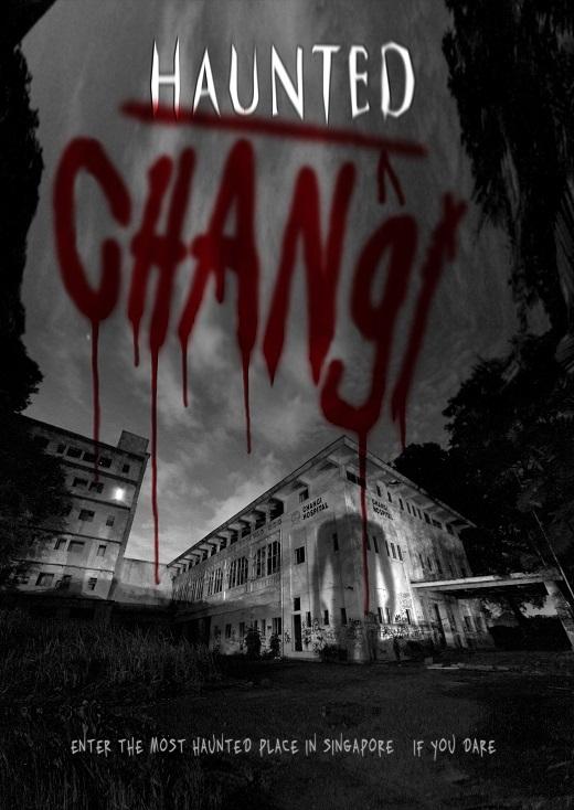 Poster của bộ phim Haunted Changido một nhóm sinh viên Singapore thực hiện.