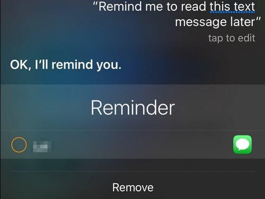 Bạn cũng có thể yêu cầu cô trợ lý ảo này nhắc bạn đọc nội dung trong Safari, Messages, Mail hay Note vào lúc khác. Chẳng hạn như ngay trước khi bạn bước vào tàu điện ngầm mà thấy có email đến, bạn có thể ra lệnh cho Siri nhắc mình kiểm tra email đó khi đến văn phòng.