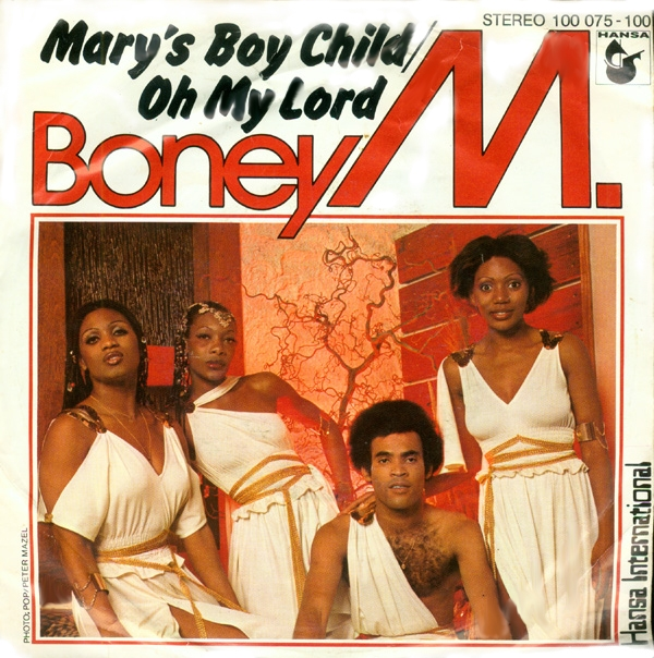 Mary's Boy Child nổi tiếng nhất với sự trình bày của nhóm Boney M.