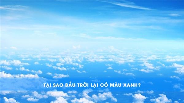 Tại sao bầu trời lại có màu xanh? (Ảnh: Internet)