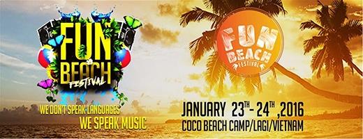 Fun Beach Festivalđược tổ chức tạithiên đường nghỉ dưỡng Coco Beach Camp, Lagi, Bình Thuận vào ngày 23-24/01/2016 tới.