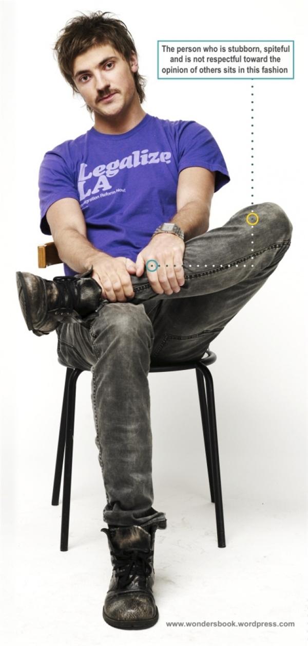 Đây là cách mà một người bướng bỉnh ngồi. (Ảnh: Internet)