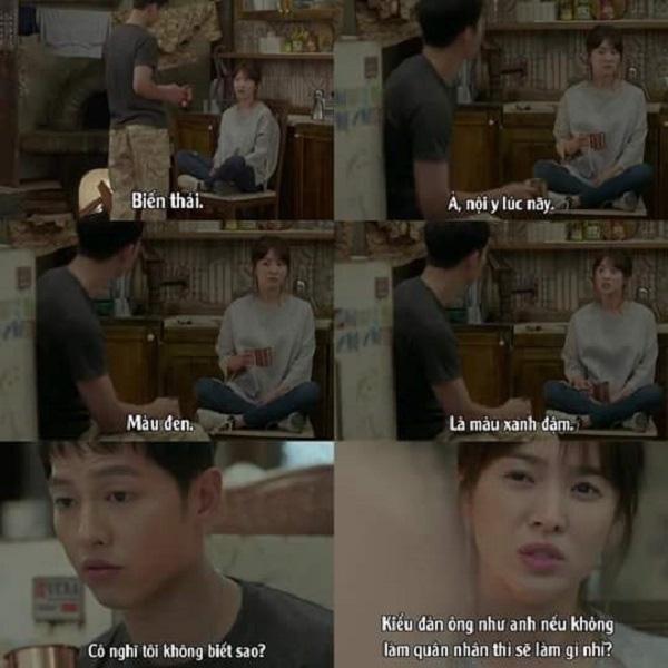 """Cuộc trò chuyện tối hôm đó của cả hai khắc họa rõ ràng hơn tính cách của """"đại úy Yoo"""" ranh mãnh.Kang Mo Yeon nhăn nhó trách cứ: """"Biến thái"""". Yoo Shi Jin làm như không có chuyện gì, đáp lời một cách hồn nhiên: """"À, nội y lúc nãy. Màu đen"""". Mo Yeon uất ức: """"Là màu xanh đậm"""". Shi Jin chẳng những không tỏ ra xấu hổ mà còn đáp trả: """"Cô tưởng tôi không biết sao?""""."""
