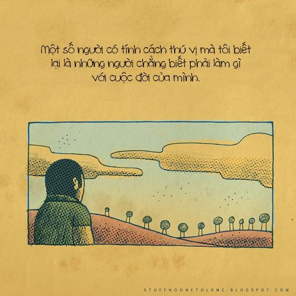 """Đôi khi những con người """"lạc lối"""" lại có thể tìm ra những lối đi dẫn đến những điều tuyệt vời."""