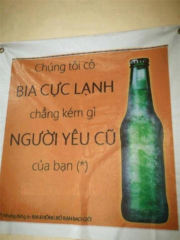"""Người yêu cũ có thể bỏ bạn nhưng bia thì không. Và bạn yên tâm, bia của hãng này còn được quảng cáo là""""lạnh lùng hơn cả người yêu cũ"""". (Ảnh: Internet)"""