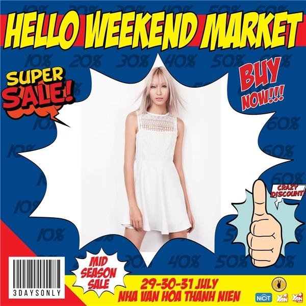 Cơ hội mua sắm ưu đãi khủng nhất năm tại Hello Weekend Market