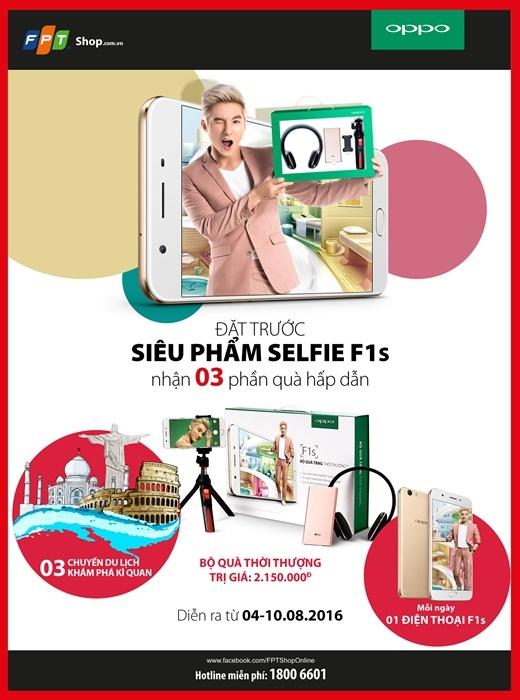 Chọn F1s – Selfie đẹp mê hồn, rước quà mỏi tay tại FPT Shop
