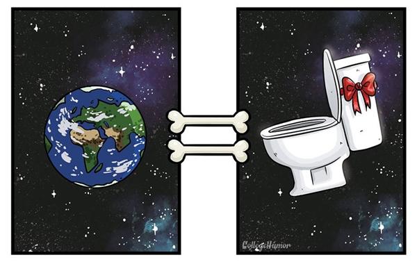 Hẳn là bạn đã từng gắt lênkhi em chóở nhà vô tư phóng uế vô phép vô tắc. Bởi vì trong mắt chúng thì cả địa cầu này cũngchỉ là một nhà vệ sinh khổng lồ mà thôi.