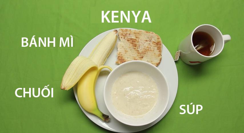 12. Kenya -Người Kenya cũng ăn loại bánh mìtương tự với bánh mìnướng cùng vớimột loại cháo súp vàthêm quả chuối tráng miệng.