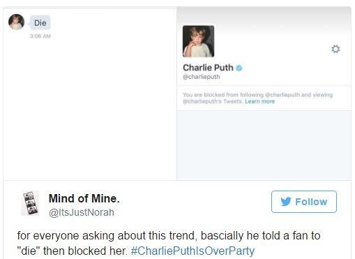 """Charlie Puth rủa fan của mình là """"chết đi"""" sau đó chặn luôn người này."""