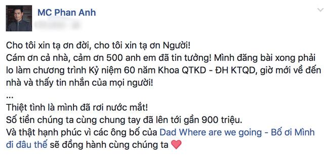 Dòng chia sẻ của Phan Anh nhanh chóng nhận được sự quan tâm, chia sẻ của cộng đồng mạng.Chỉ trong vòng vài giờ đồng hồ, số tiền ủng hộ đã lên tới 900 triệu đồng. - Tin sao Viet - Tin tuc sao Viet - Scandal sao Viet - Tin tuc cua Sao - Tin cua Sao