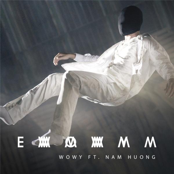 Emmmmm - MV đầu tiên của rapper Wowy lên sóng truyền hình