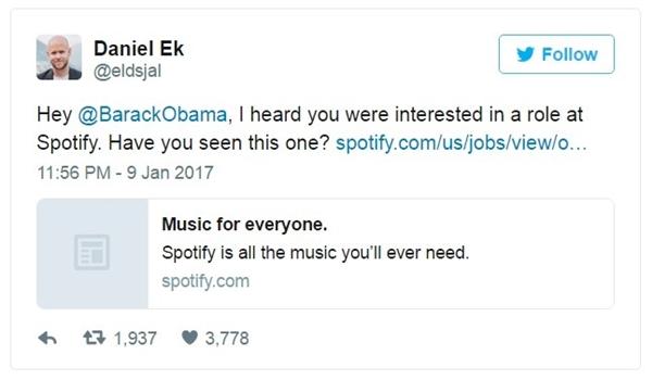 Daniel Ek, giám đốc điều hành của Spotify, ngỏ ý muốn tuyển dụng Obama vào làm việc tại công ty của ông.