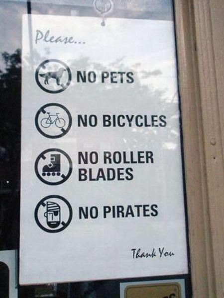 Cấm vật nuôi, xe đạp, đi patin và cấm luôn...cướp biển